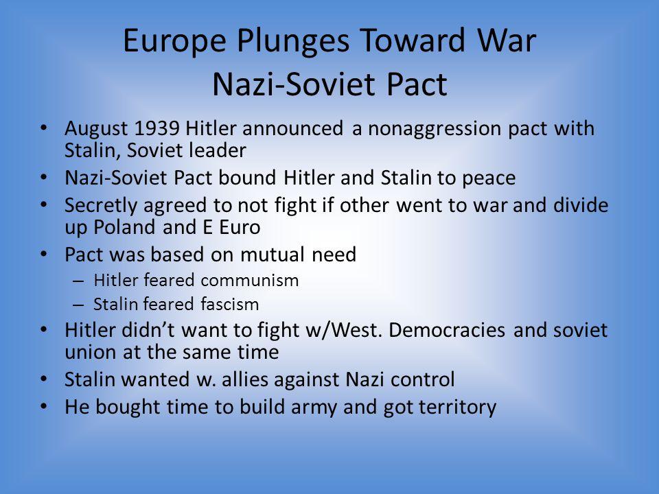 Europe Plunges Toward War Nazi-Soviet Pact