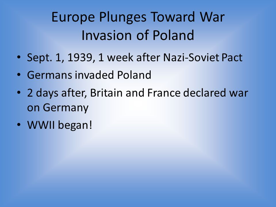 Europe Plunges Toward War Invasion of Poland