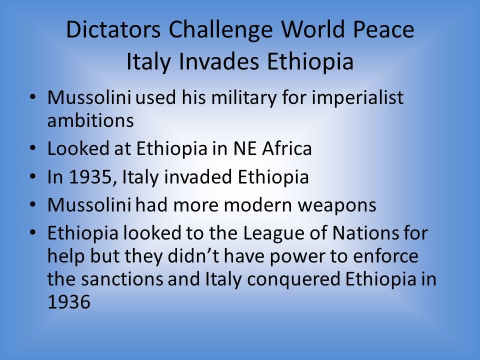 Dictators Challenge World Peace Italy Invades Ethiopia