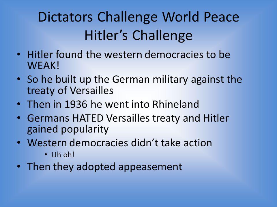 Dictators Challenge World Peace Hitler's Challenge