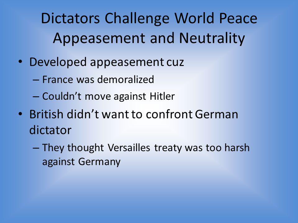 Dictators Challenge World Peace Appeasement and Neutrality