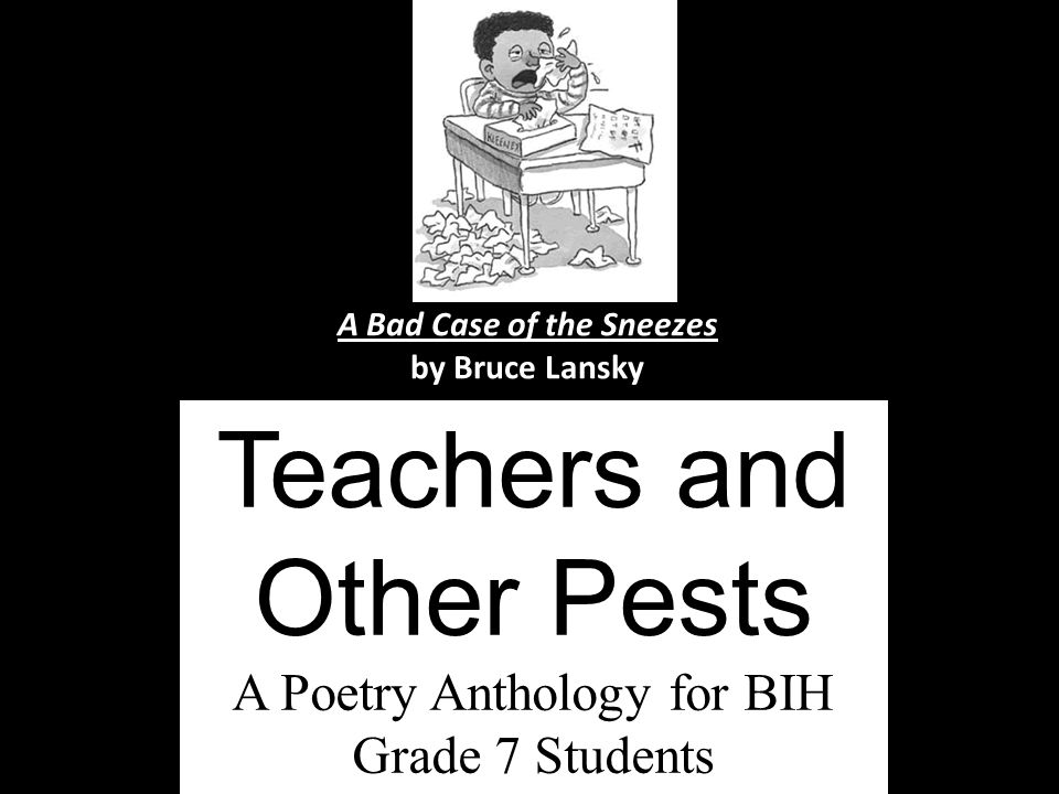 Teachers and Other Pests