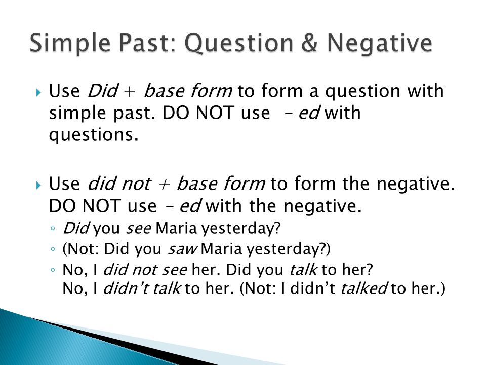Simple Past: Question & Negative