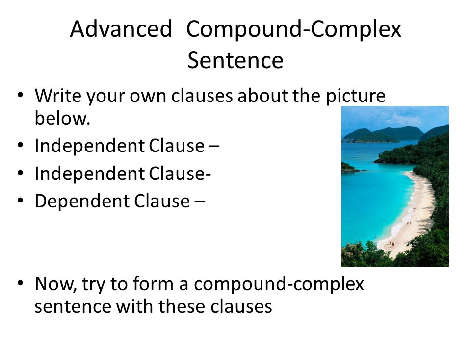 Advanced Compound-Complex Sentence