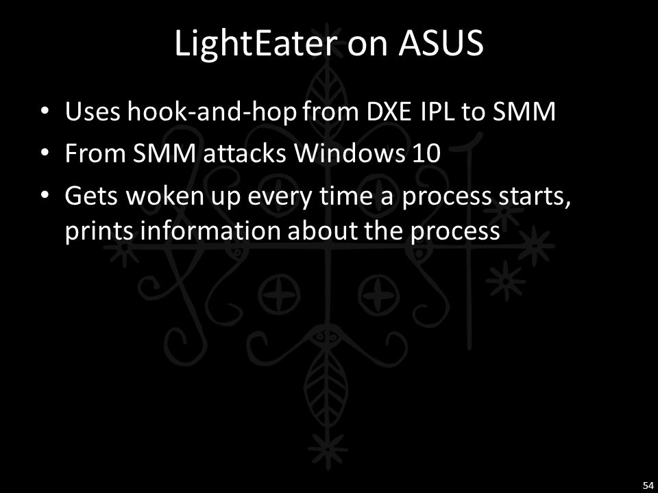 LightEater on ASUS Uses hook-and-hop from DXE IPL to SMM
