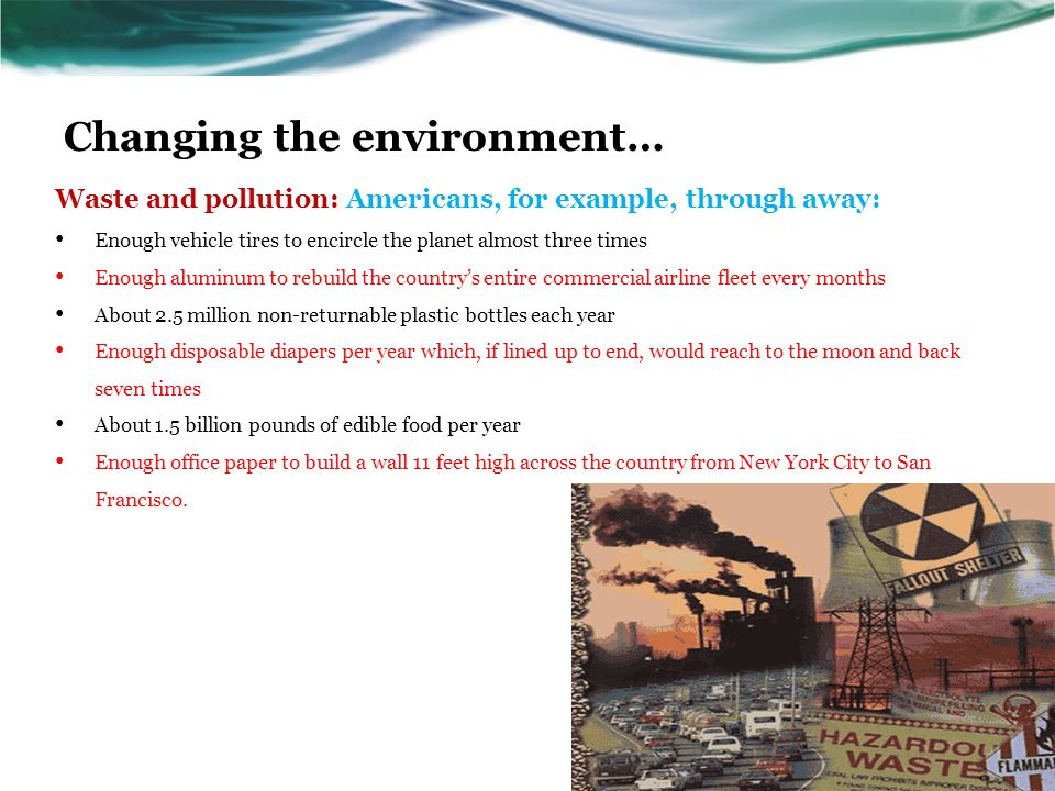 Changing the environment…