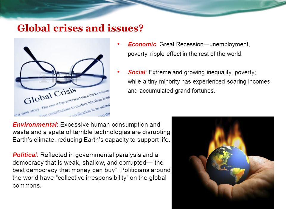 Global crises and issues