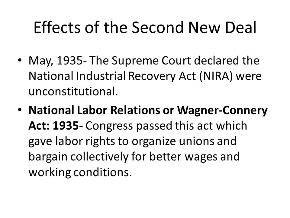 Effects of the Second New Deal