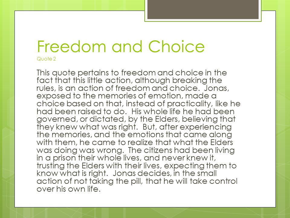 Freedom and Choice Quote 2