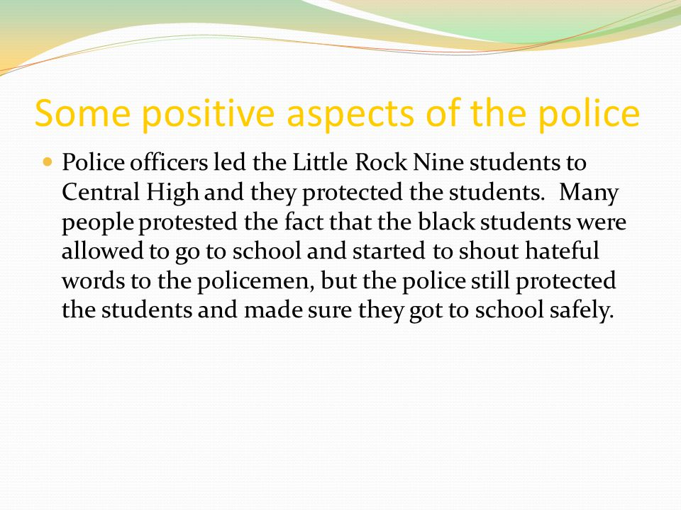 Some positive aspects of the police