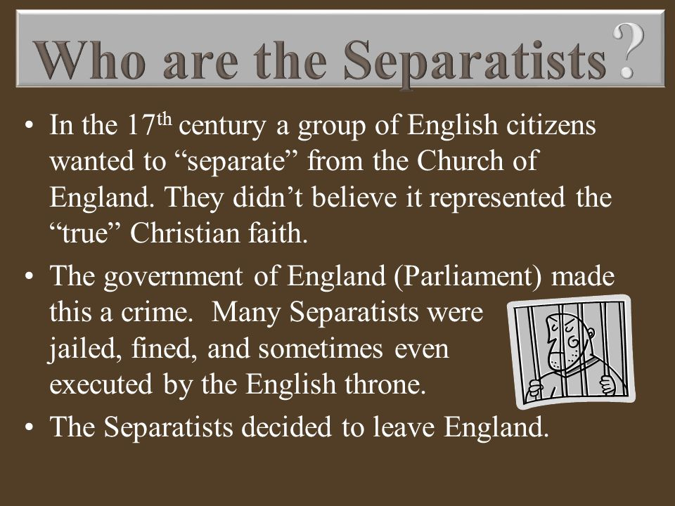 Who are the Separatists