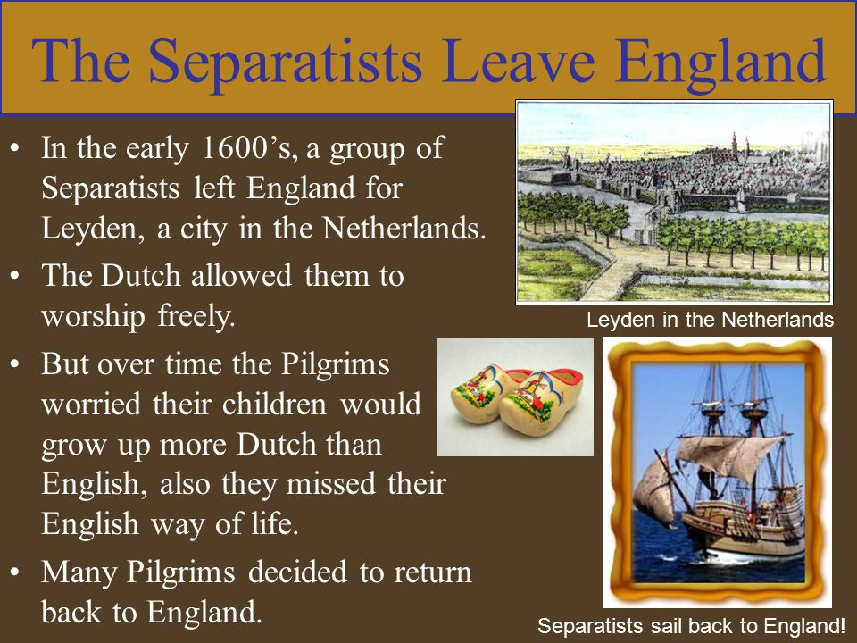 The Separatists Leave England
