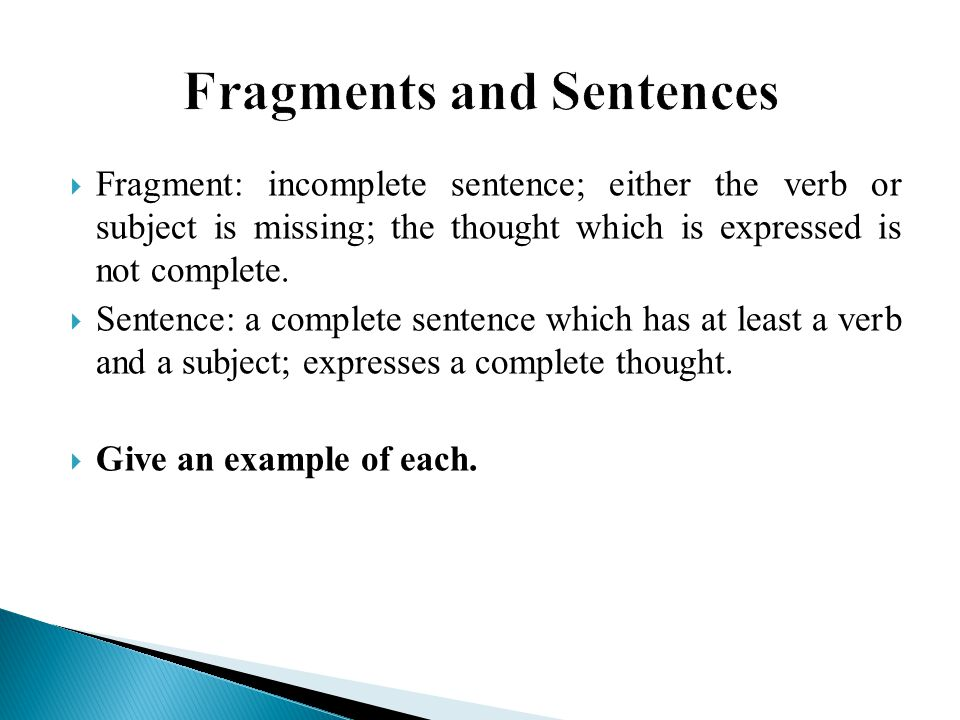 Fragments and Sentences