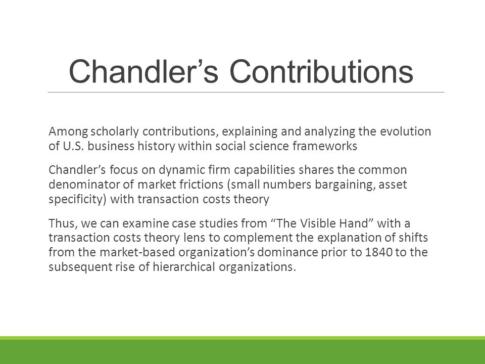 Chandler's Contributions