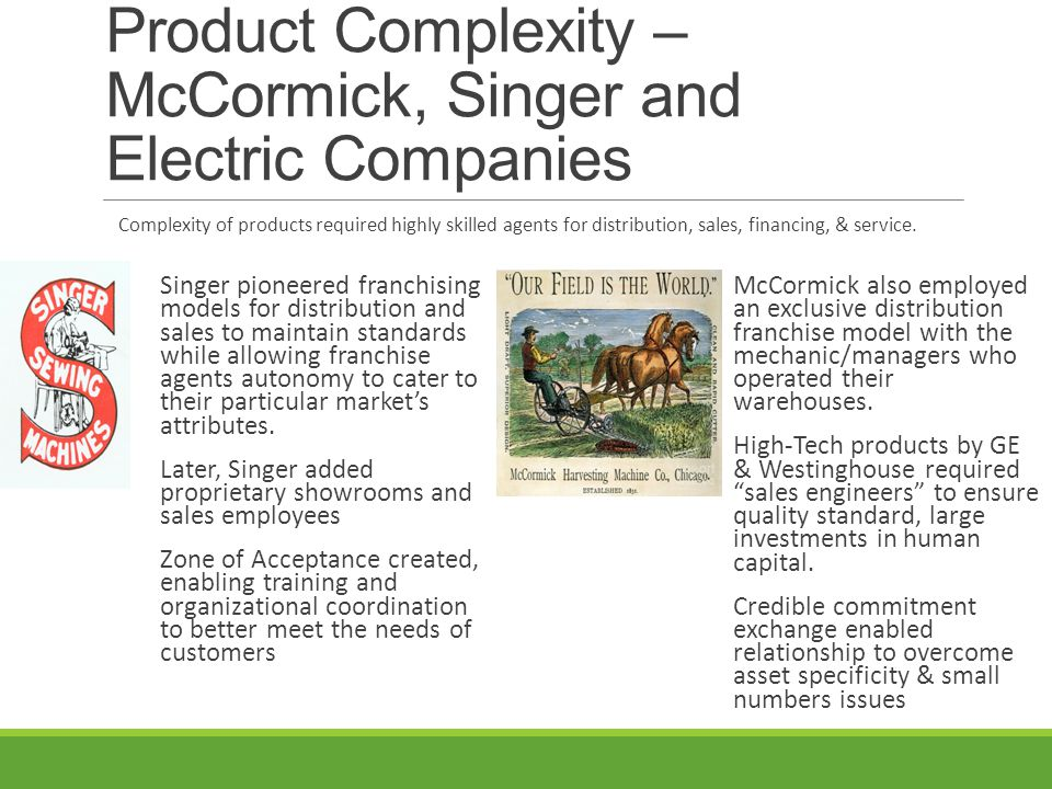 Product Complexity – McCormick, Singer and Electric Companies