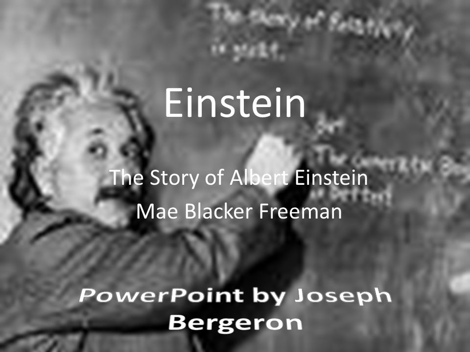 The Story of Albert Einstein Mae Blacker Freeman