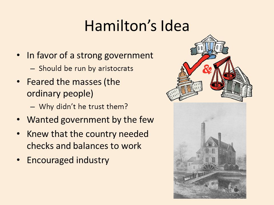 Hamilton's Idea In favor of a strong government
