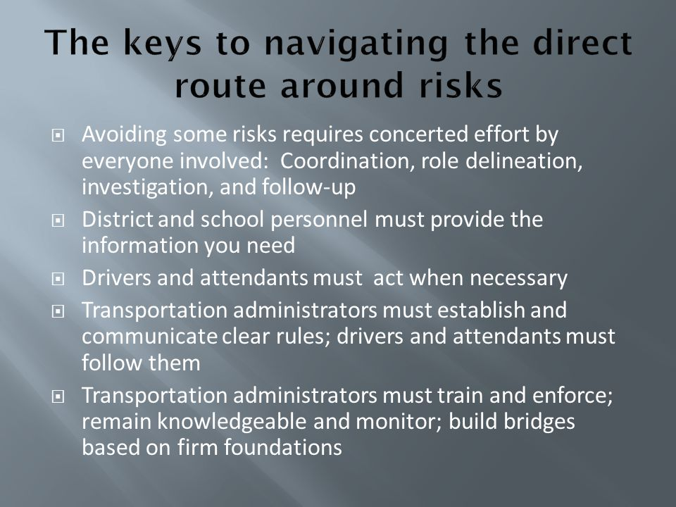 The keys to navigating the direct route around risks