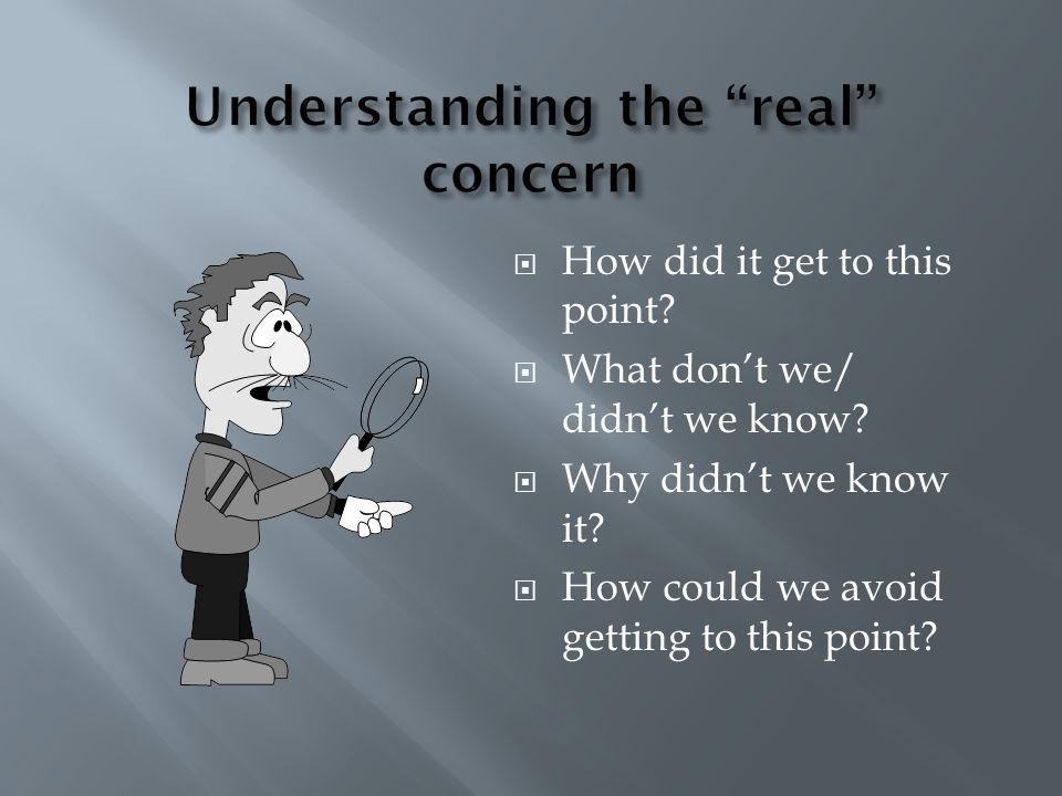 Understanding the real concern