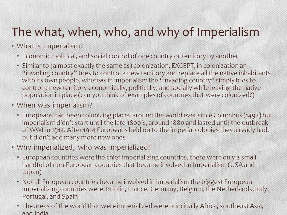 The what, when, who, and why of Imperialism