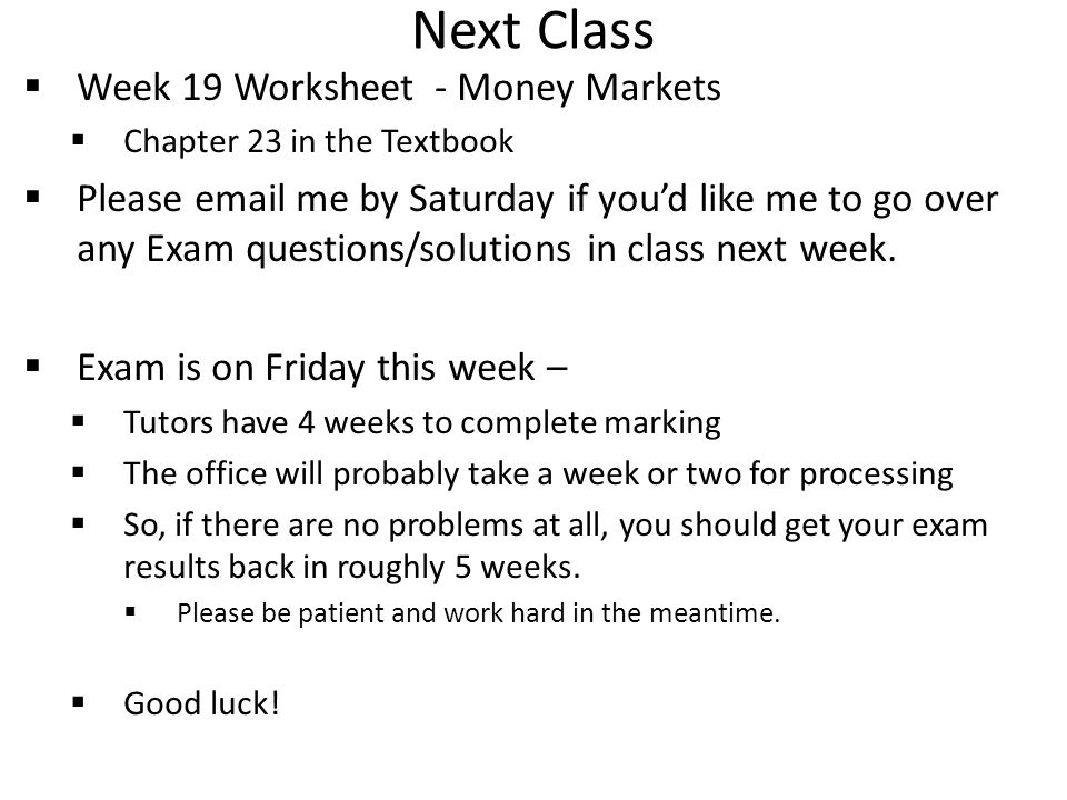 Next Class Week 19 Worksheet - Money Markets