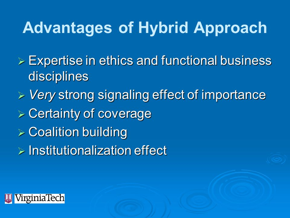 Advantages of Hybrid Approach