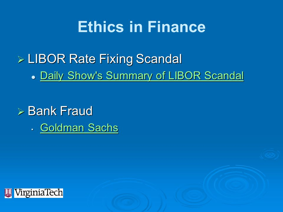 Ethics in Finance LIBOR Rate Fixing Scandal Bank Fraud