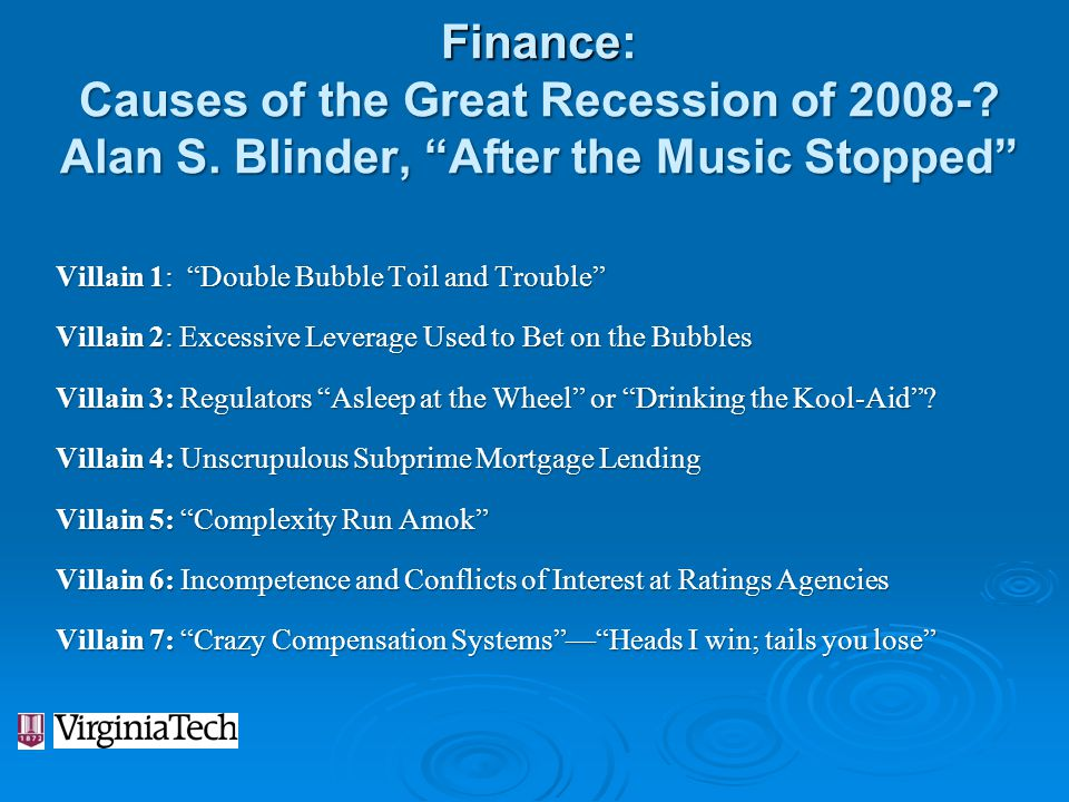 Finance: Causes of the Great Recession of 2008-. Alan S