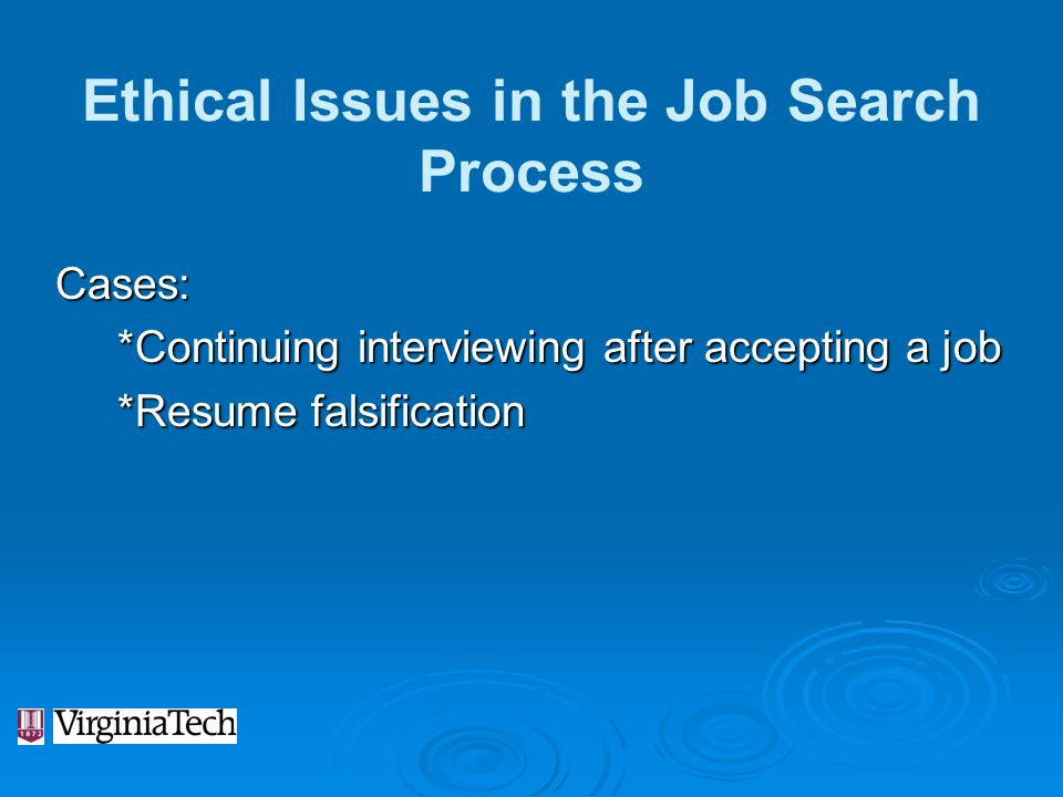 Ethical Issues in the Job Search Process