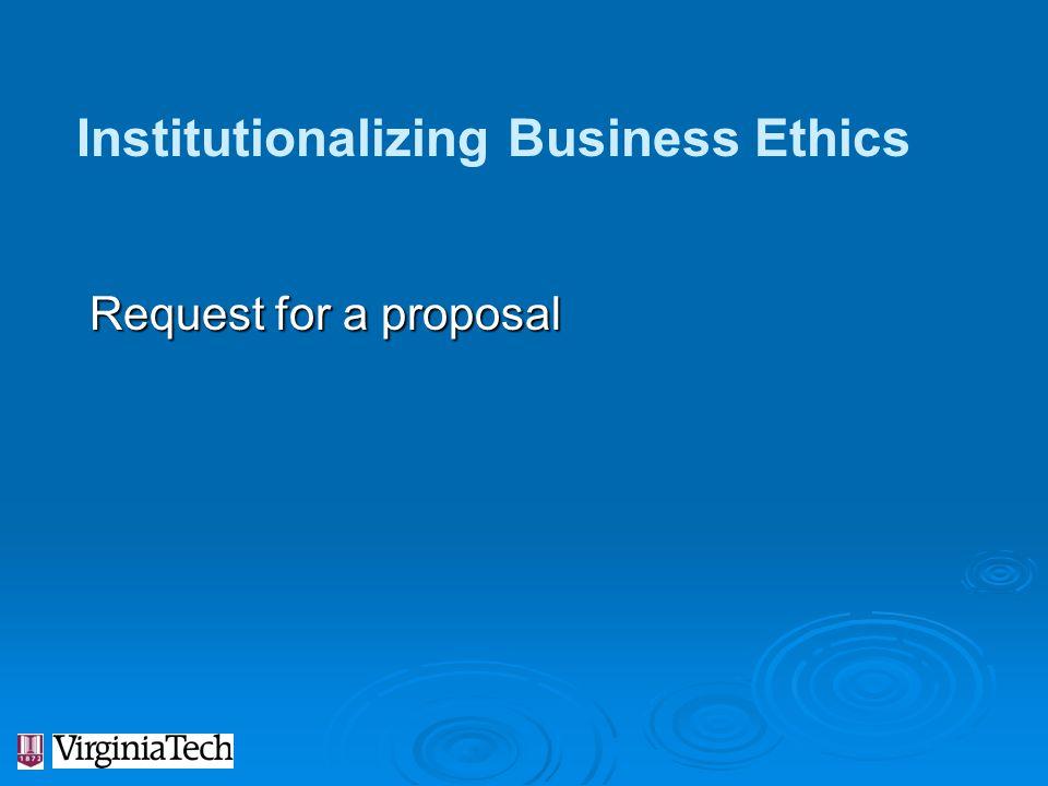 Institutionalizing Business Ethics