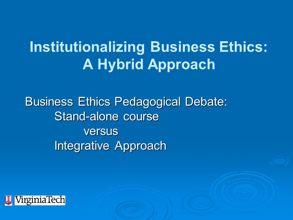 Institutionalizing Business Ethics: A Hybrid Approach