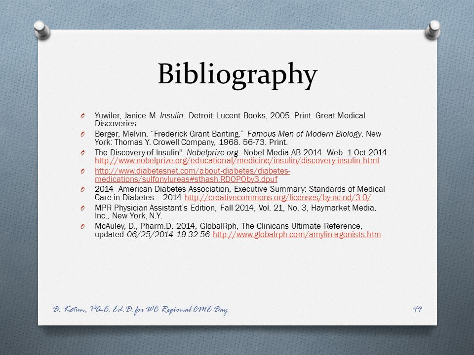 Bibliography D. Kotun, PA-C, Ed.D. for WC Regional CME Day