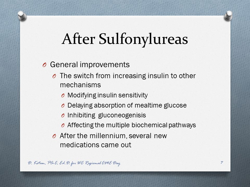 After Sulfonylureas General improvements