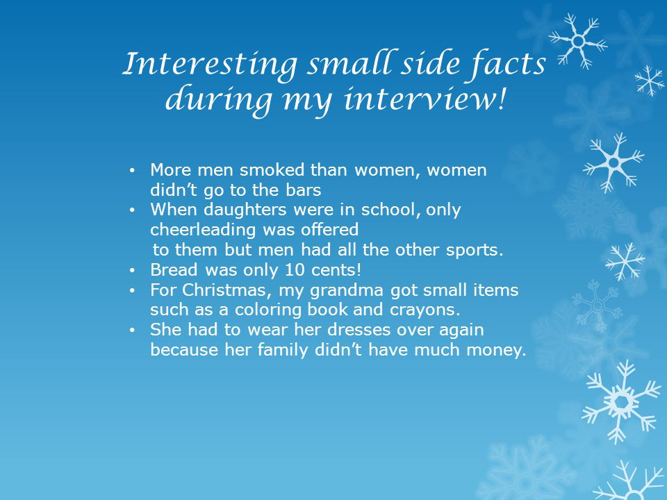 Interesting small side facts during my interview!