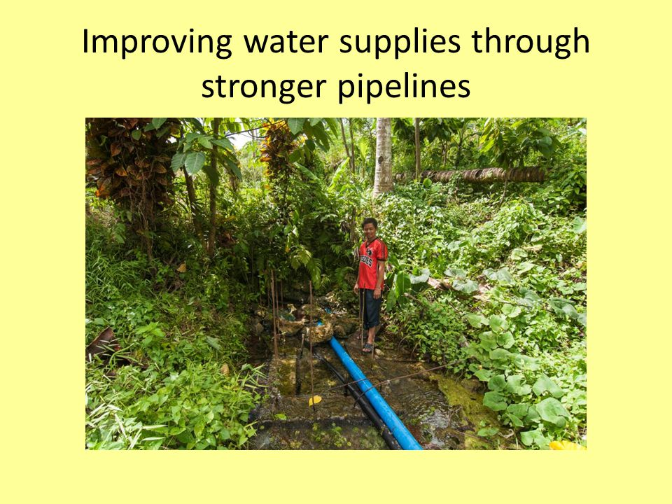 Improving water supplies through stronger pipelines