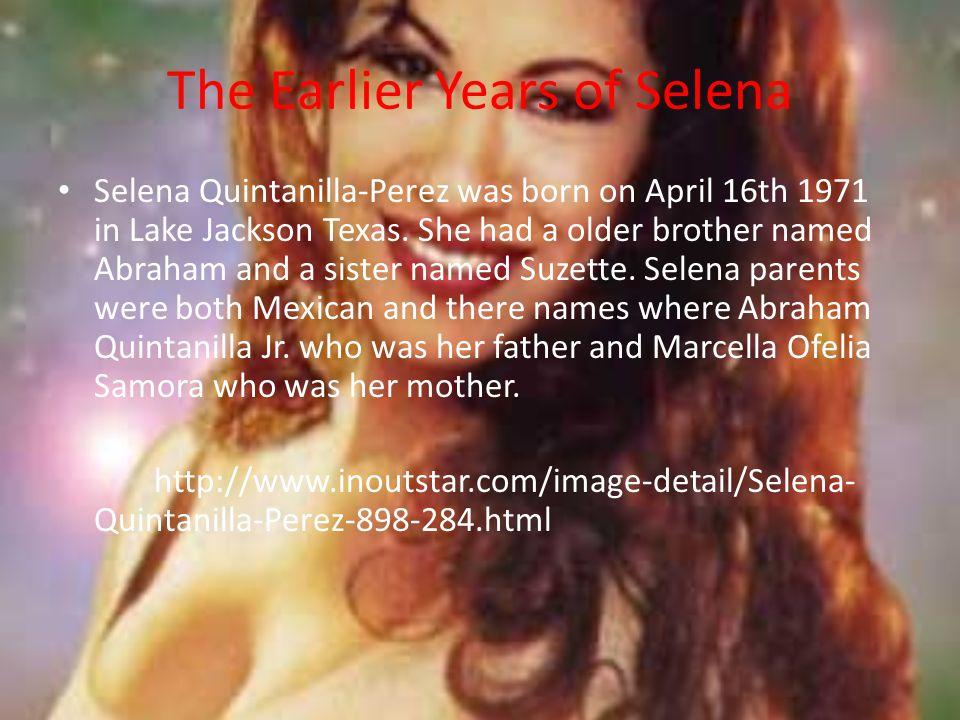 The Earlier Years of Selena