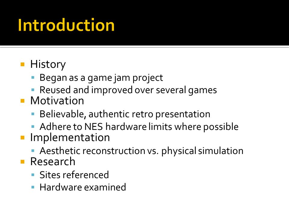 Introduction History Motivation Implementation Research