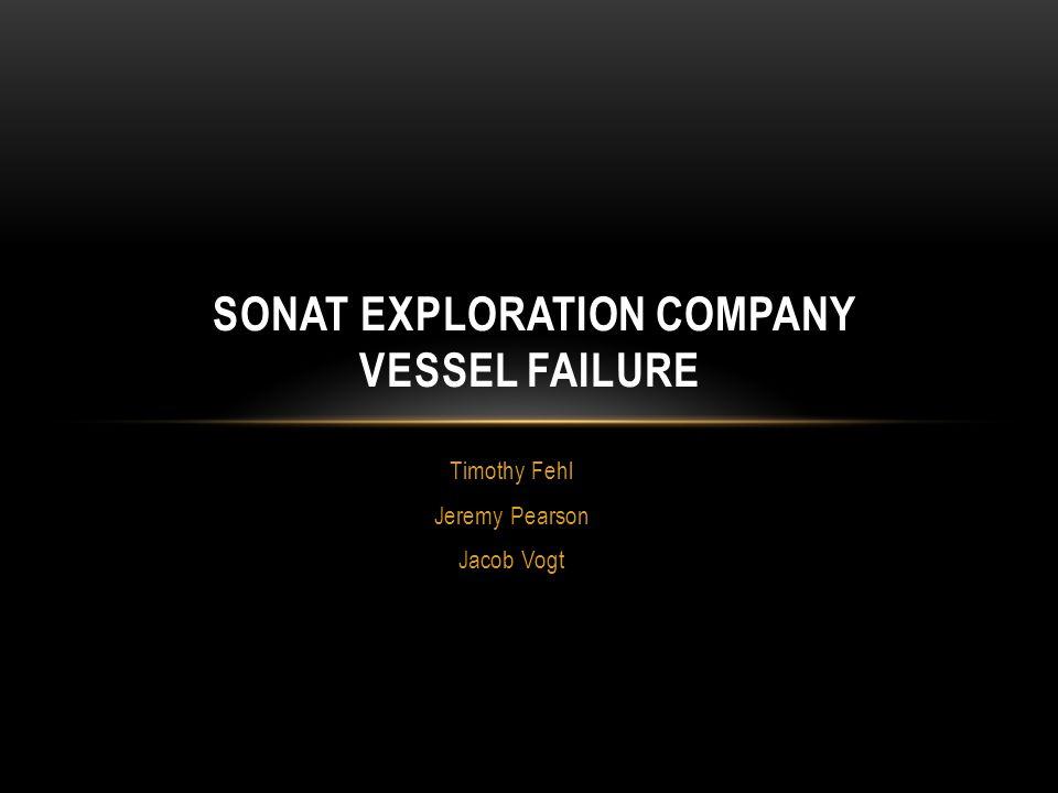 Sonat Exploration Company Vessel Failure