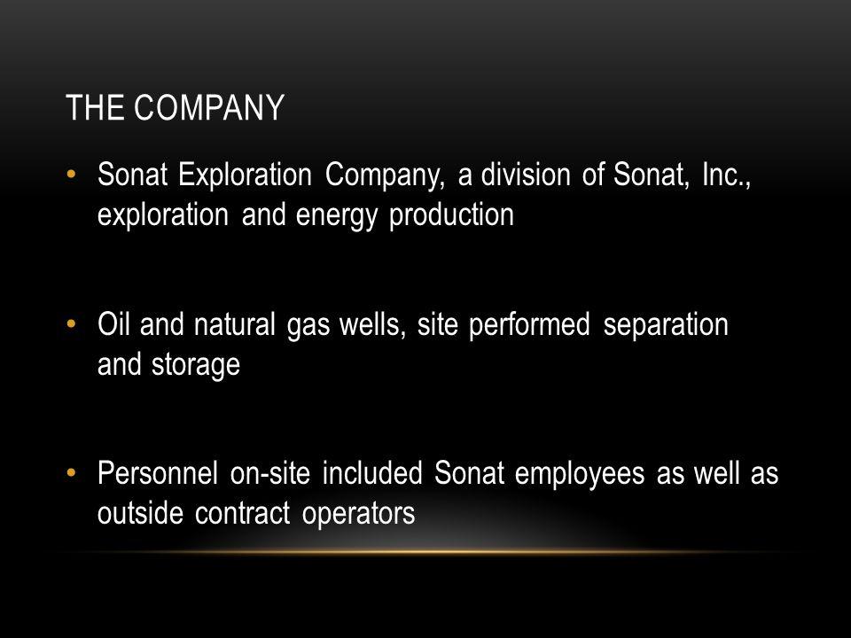 The Company Sonat Exploration Company, a division of Sonat, Inc., exploration and energy production.