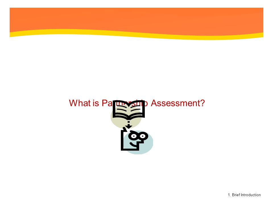 What is Partnership Assessment
