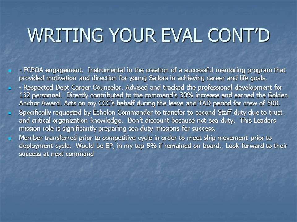 WRITING YOUR EVAL CONT'D