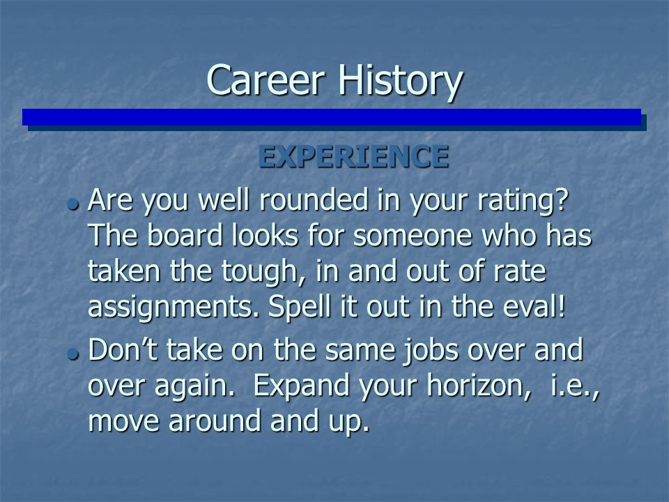 Career History EXPERIENCE