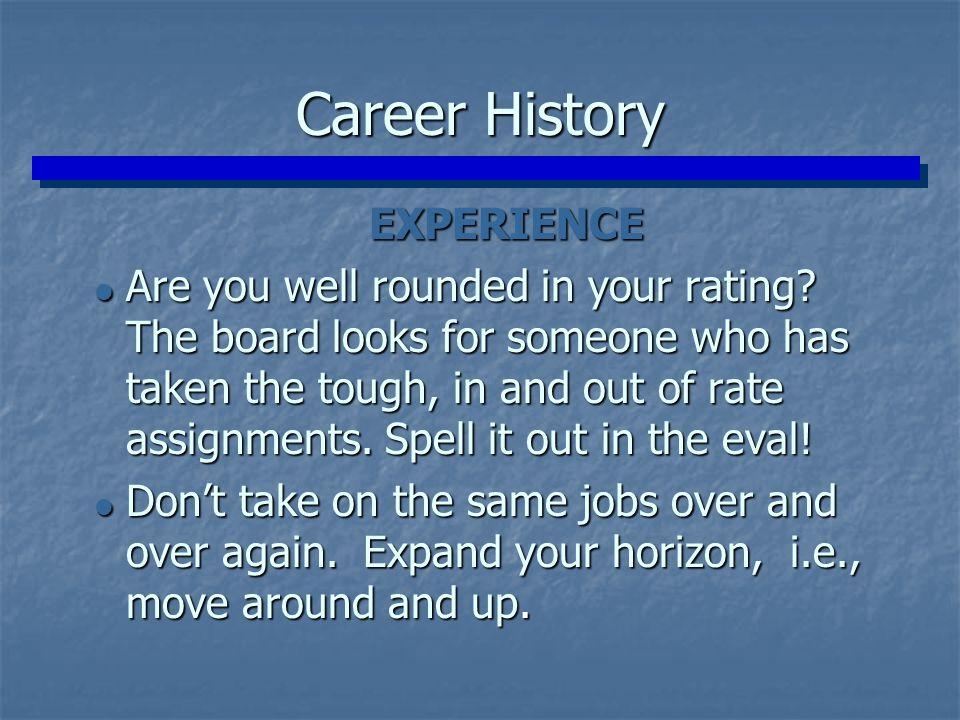 Career History EXPERIENCE