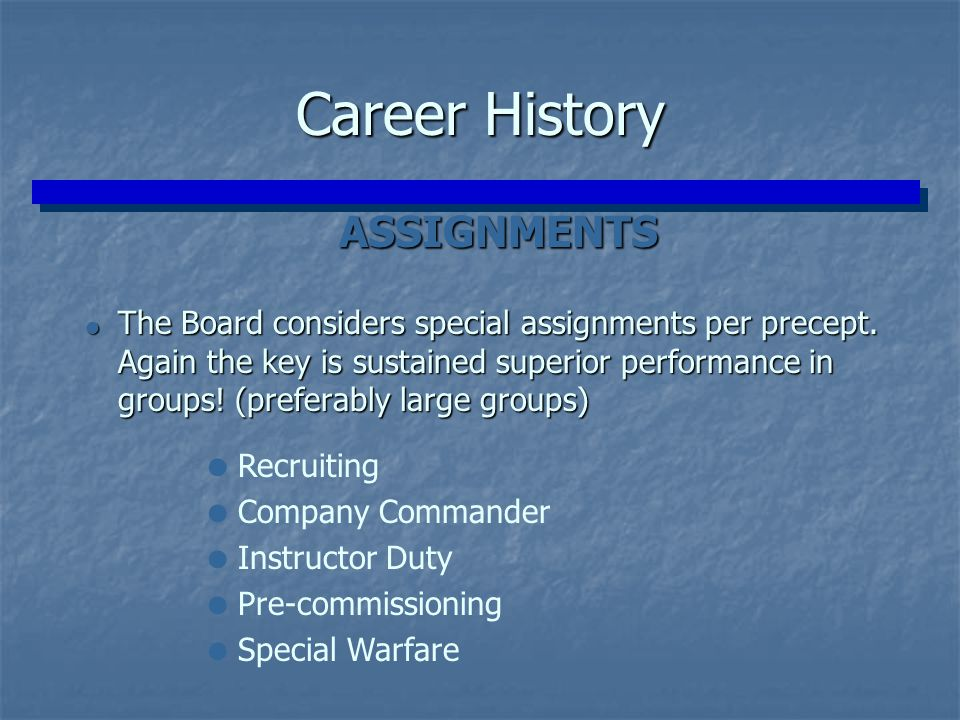 Career History ASSIGNMENTS