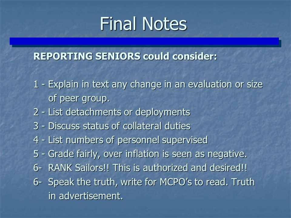 Final Notes REPORTING SENIORS could consider: