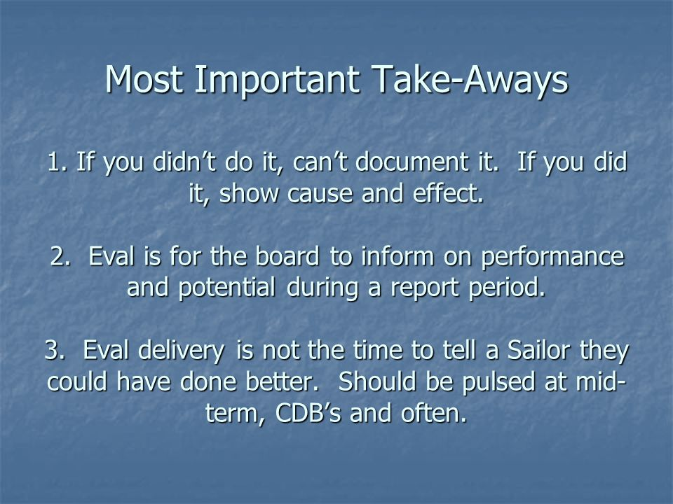 Most Important Take-Aways 1. If you didn't do it, can't document it