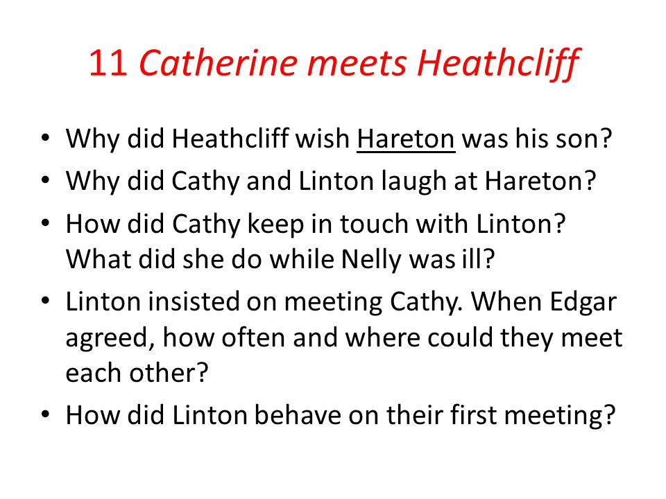 11 Catherine meets Heathcliff