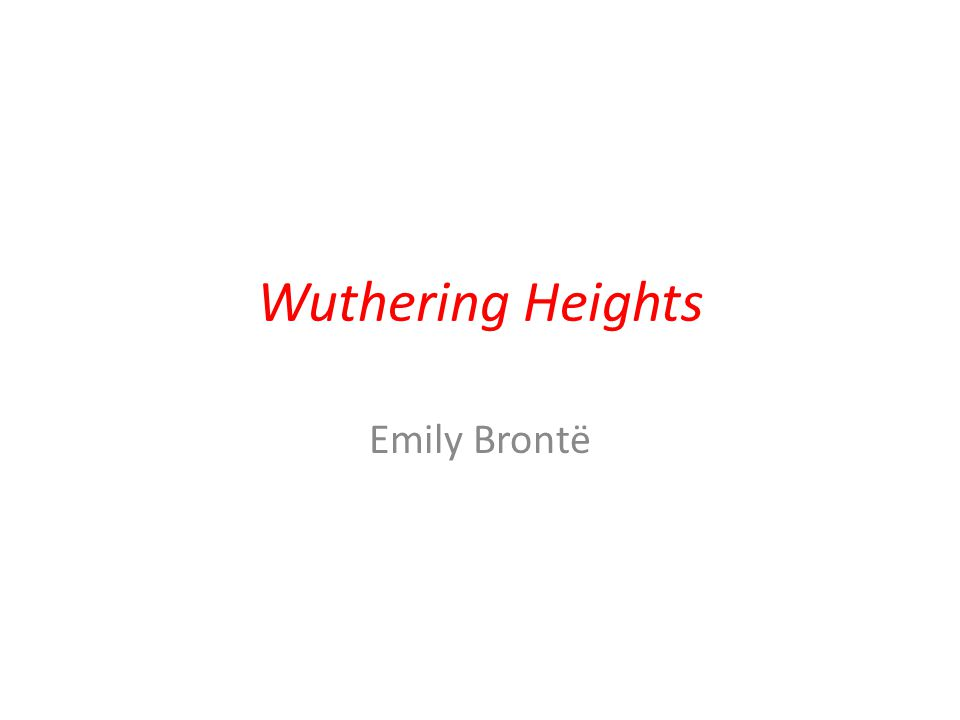Wuthering Heights Emily Brontë