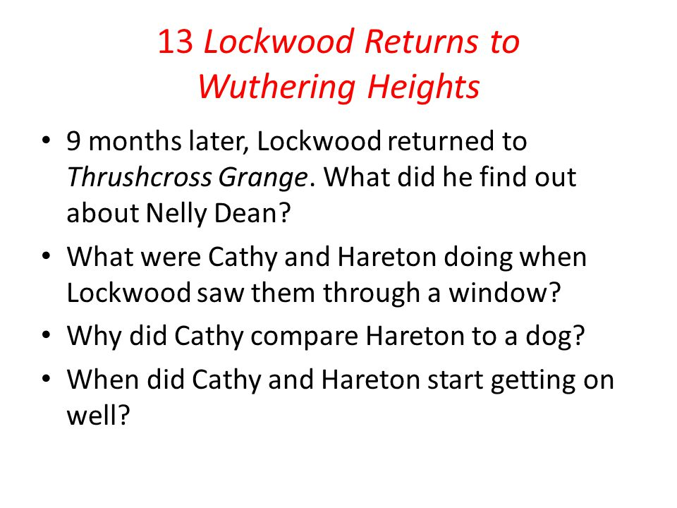 13 Lockwood Returns to Wuthering Heights