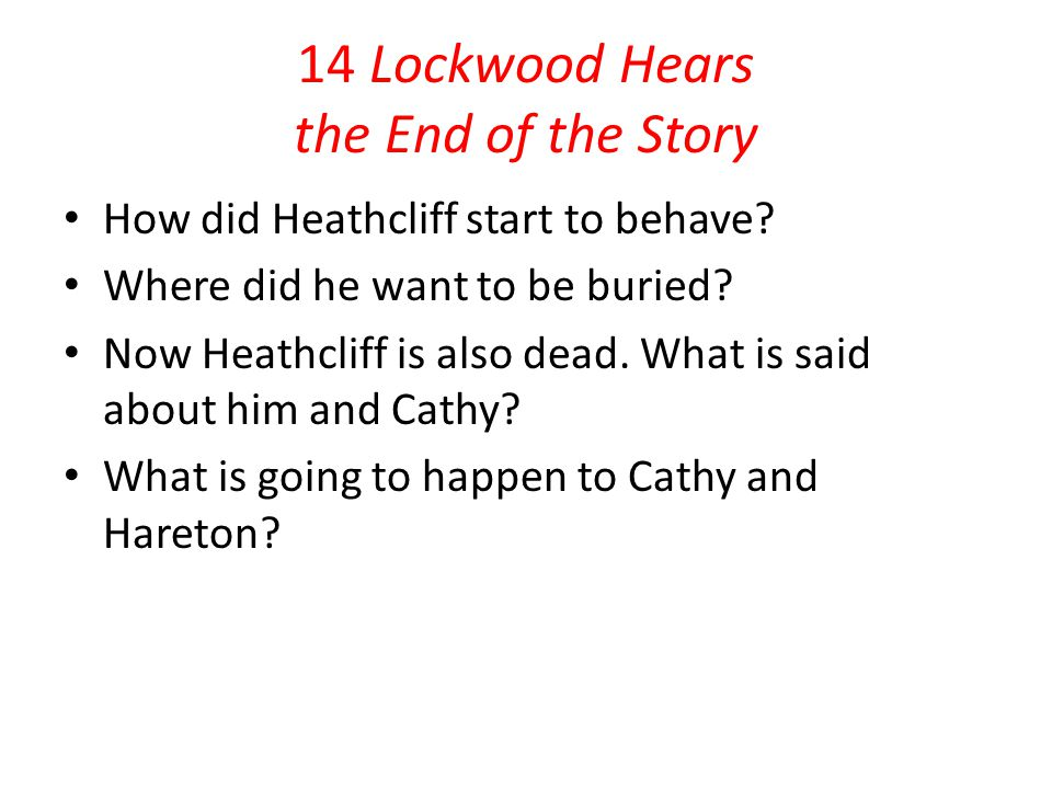 14 Lockwood Hears the End of the Story